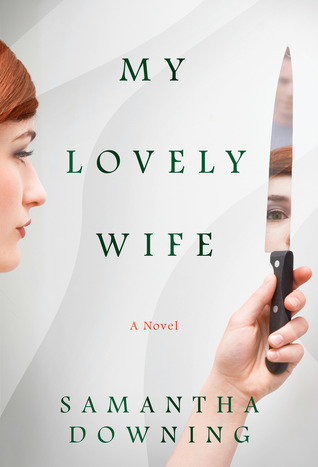 Book Review: My Lovely Wife by Samantha Downing