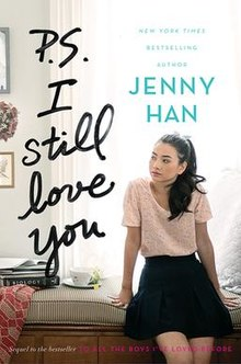 Book Review: P.S I Still Love You (To All The Boys I've Loved Before #2) by Jenny Han