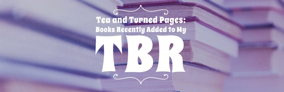 Book's I've Recently Added To MyTBR